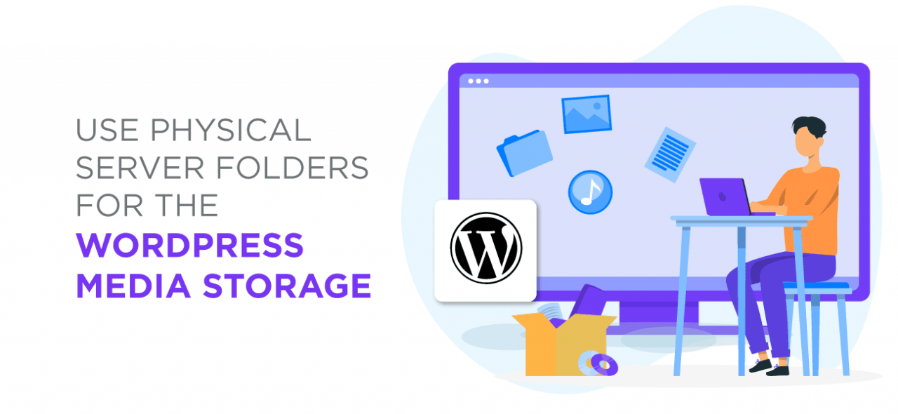 USE-PHYSICAL-SERVER-FOLDERS-FOR-THE-WORDPRESS-MEDIA-STORAG_20210106-071639_1