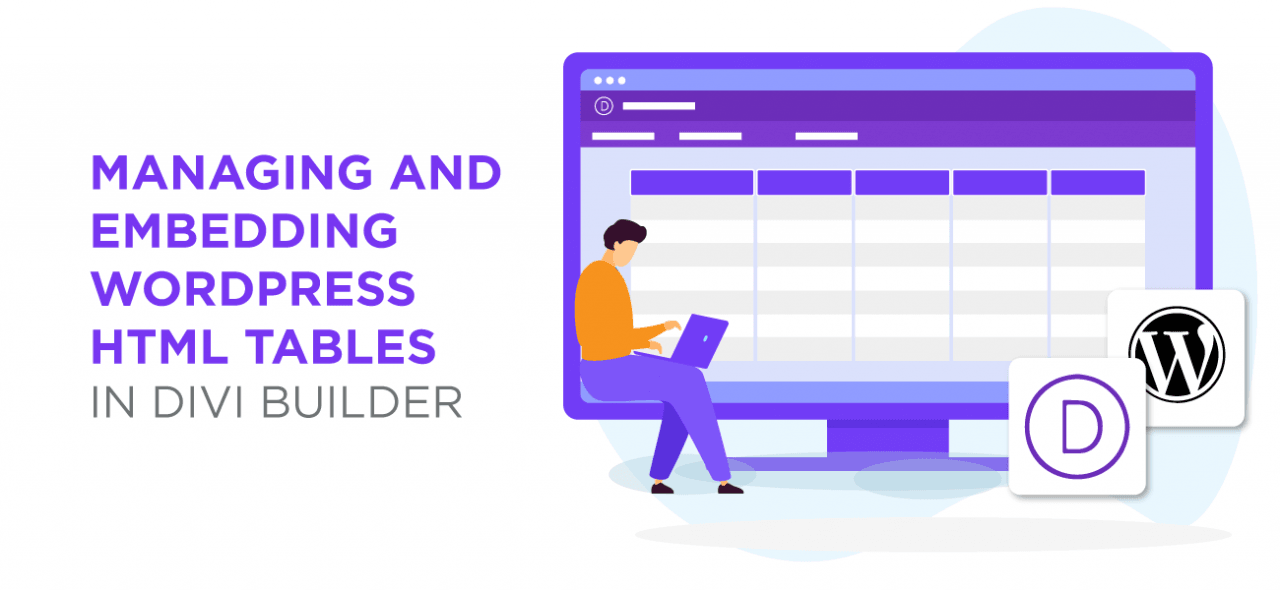 MANAGING-AND-EMBEDDING-WORDPRESS-HTML-TABLES-IN-DIVI-BUILDER-